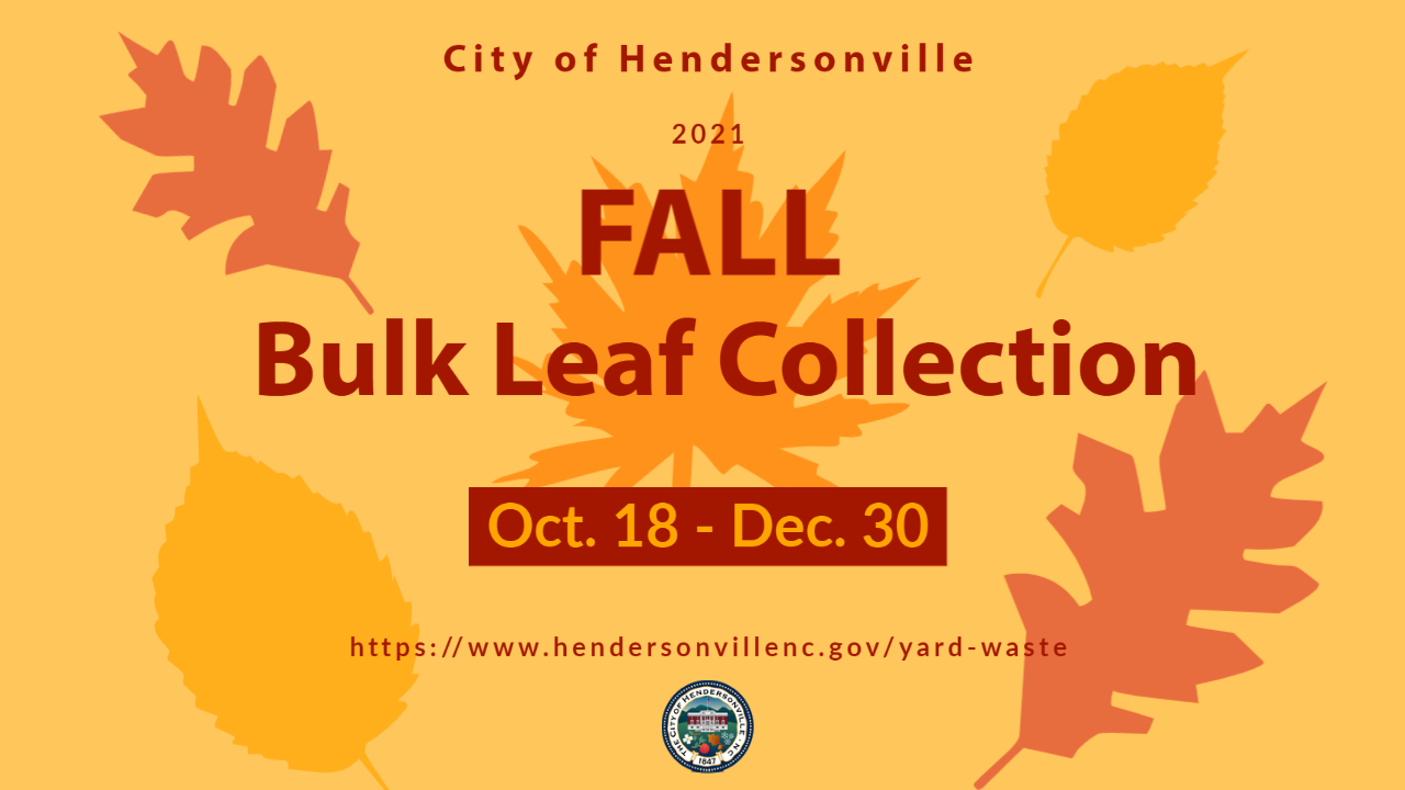 SPRING LEAF COLLECTION STARTED TUESDAY IN HENDERSONVILLE